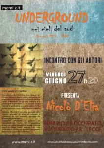"""""""Underground nei cieli del sud"""" a Lecce e Bari"""